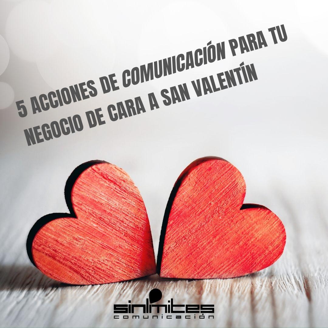 5 acciones de comunicación en San Valentín
